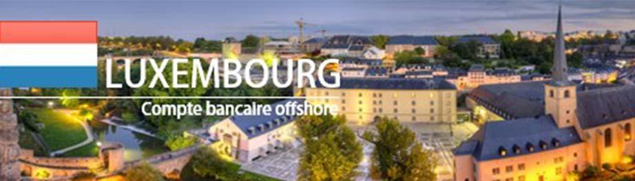 créer compte bancaire Luxembourg