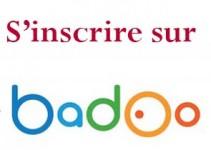 s'inscrire sur badoo france