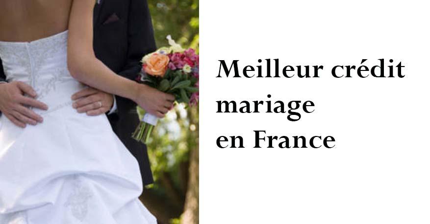 meilleur crédit mariage en France