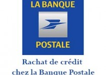 La Banque Postale simulation rachat crédit