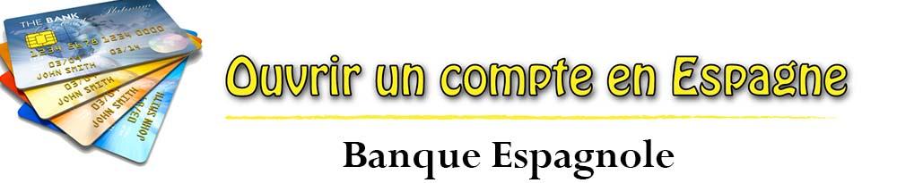 ouverture-compte-en-banque-espagnole