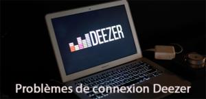 Problèmes de connexion Deezer