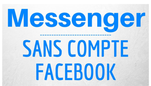 Créer un compte Messenger sans Facebook
