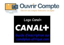 Inscription canal plus Afrique