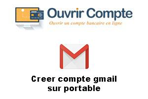 Créer un compte Gmail sur téléphone