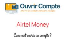 Comment créer un compte Airtel Money